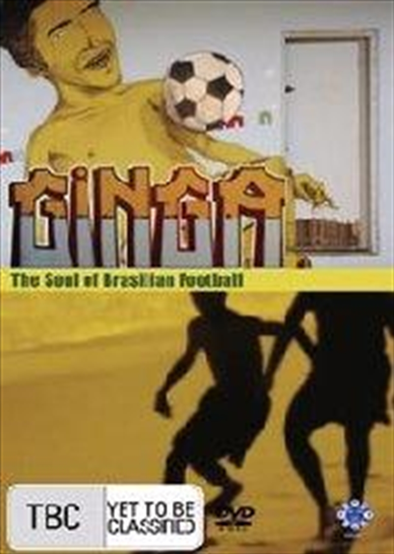 Ginga: The Soul Of Brasilian Football | DVD