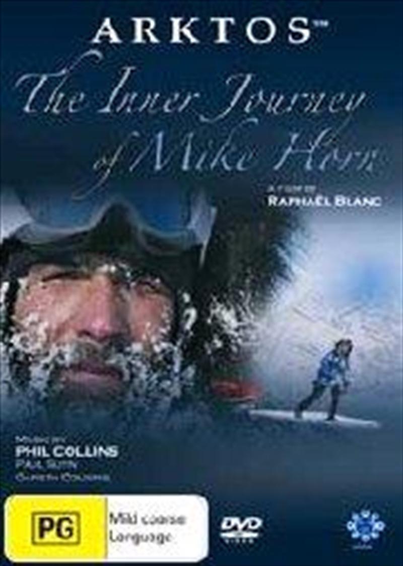 Arktos: The Inner Journey Of Mike Horn | DVD
