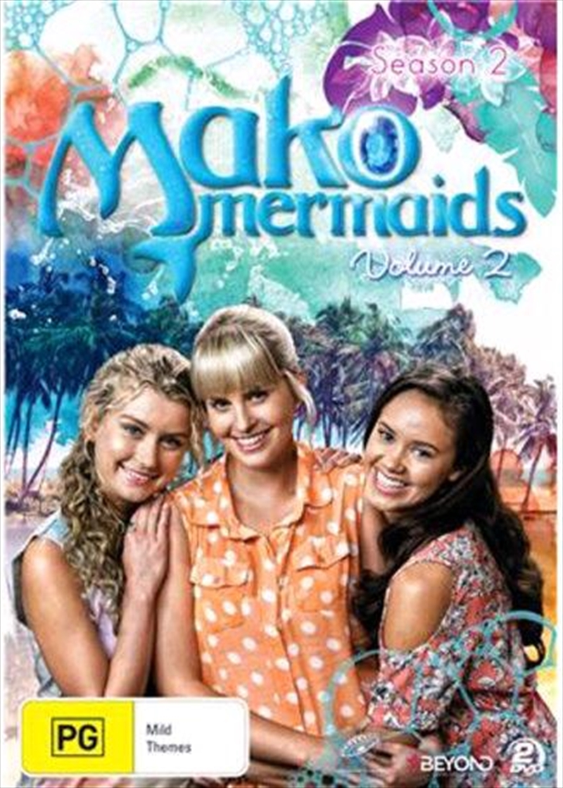 Mako Mermaids - Season 2 - Vol 2 | DVD