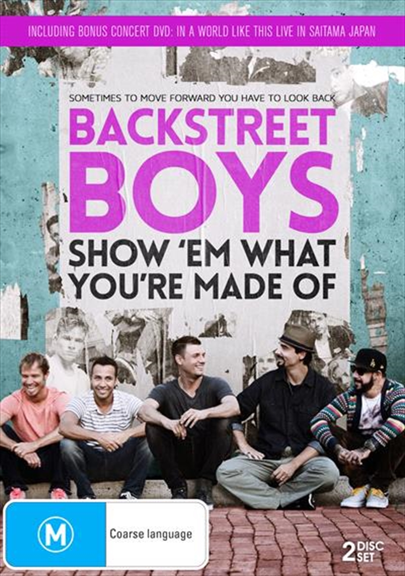 Backstreet Boys - Show 'em What You're Made Of | DVD