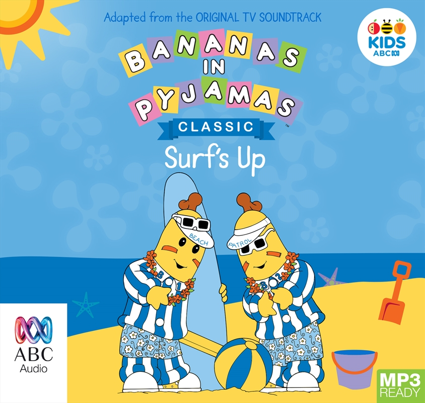 Bananas In Pyjamas: Surf's Up | Audio Book