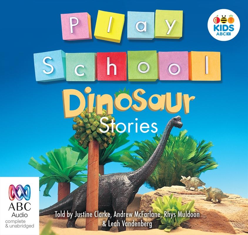 Play School Dinosaur Stories   Audio Book
