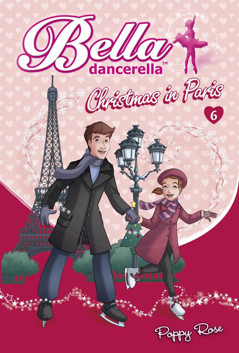 Bella Dancerella: Christmas In Paris | Books