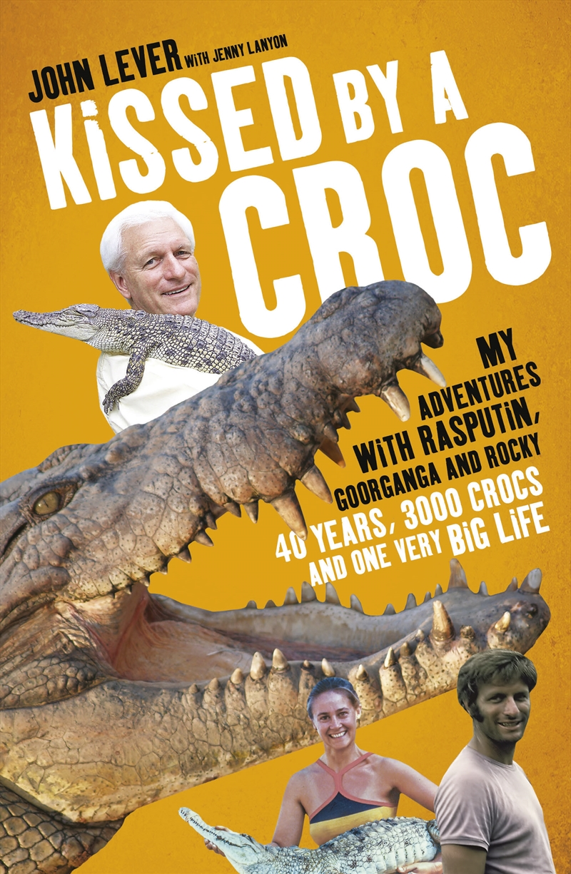 Kissed By A Croc | Books