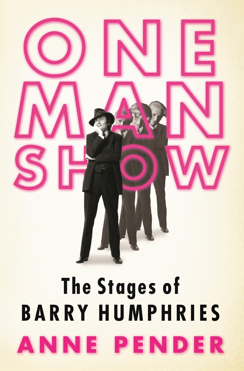 One Man Show Stages Barry Humphries | Books