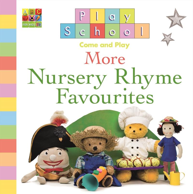 Play School More Nursery Rhyme Favourites | Books