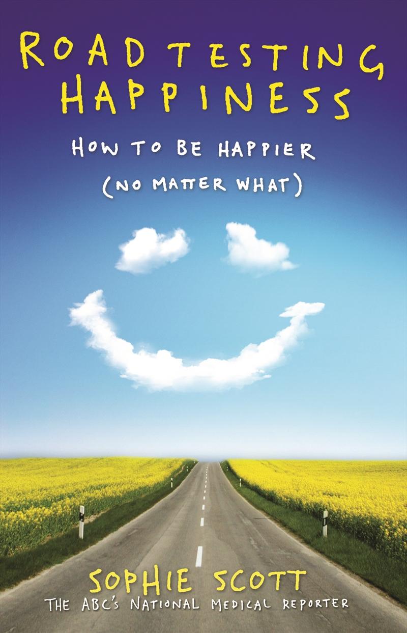 Roadtesting Happiness   Books