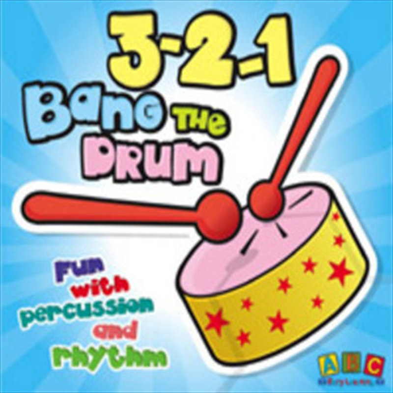 3-2-1 Bang The Drum: Fun With Percussion & Rhythm | CD