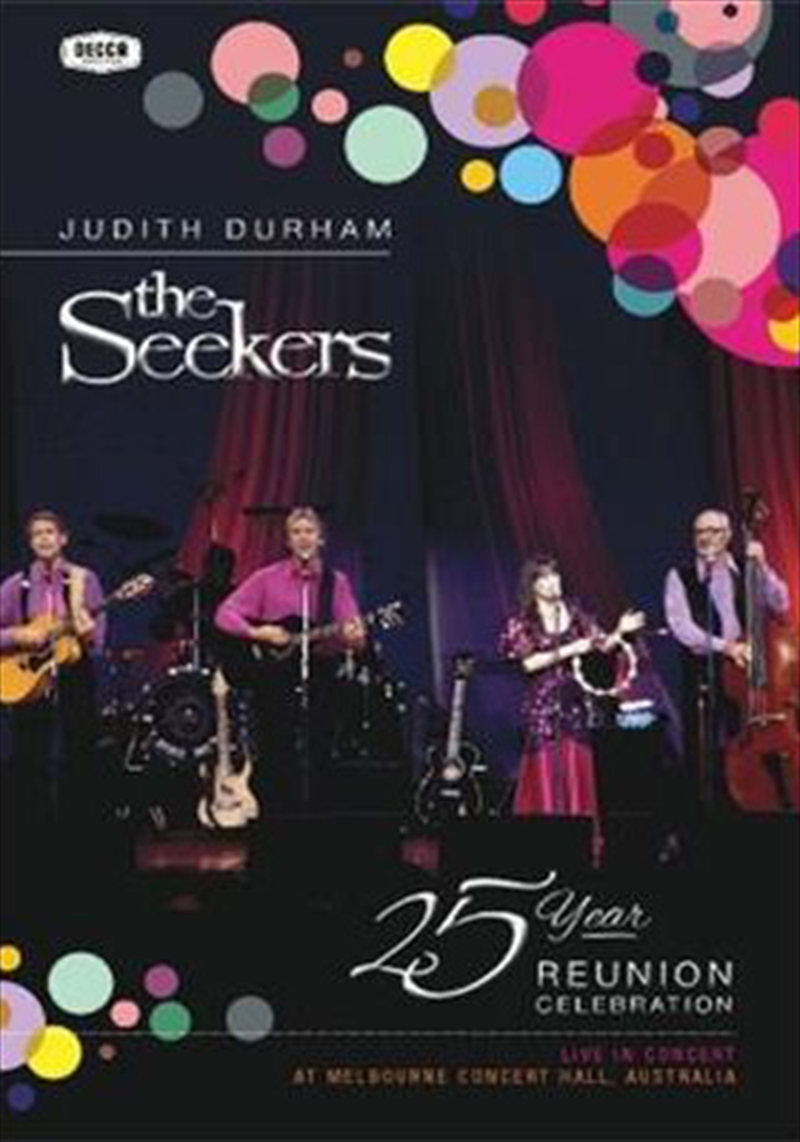 Seekers 25 Year Reunion Celebration | DVD