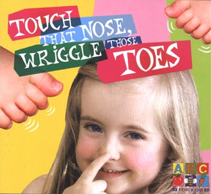 Touch That Nose, Wriggle Those Toes | CD
