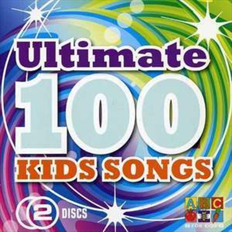 Ultimate 100 Best Kids Songs   CD