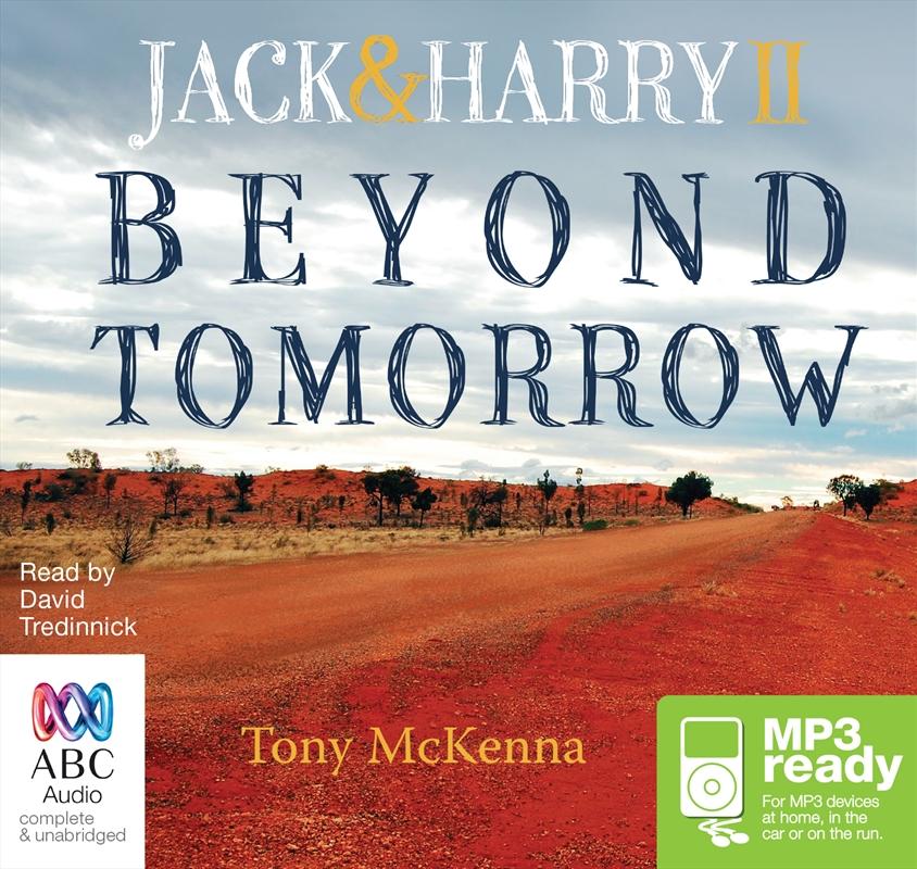 Beyond Tomorrow: Jack & Harry II   Audio Book