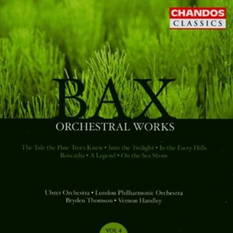 Bax: Orchestral Works Vol 4 | CD