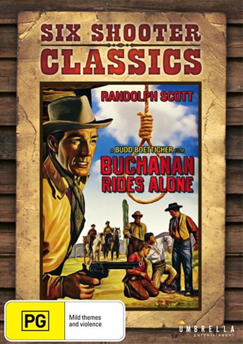 Buchanan Rides Alone Six Shooter Classics | DVD