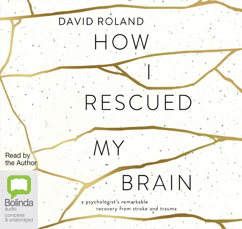 How I Rescued My Brain   Audio Book