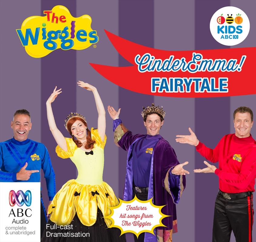 The wiggles: EmmaCinder Emma! Fairytale: 25th anniversary audiobook | Audio Book