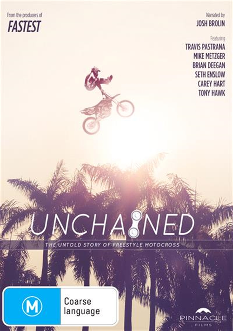 Buy Unchained The Untold Story Of Freestyle Motocross | Sanity