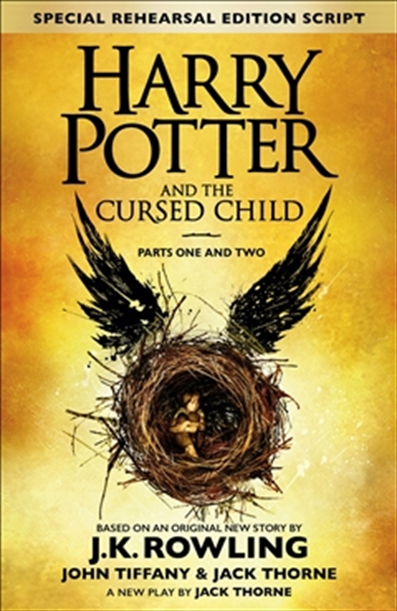 Harry Potter and the Cursed Child - Parts One and Two (Special Rehearsal Edition) | Hardback Book