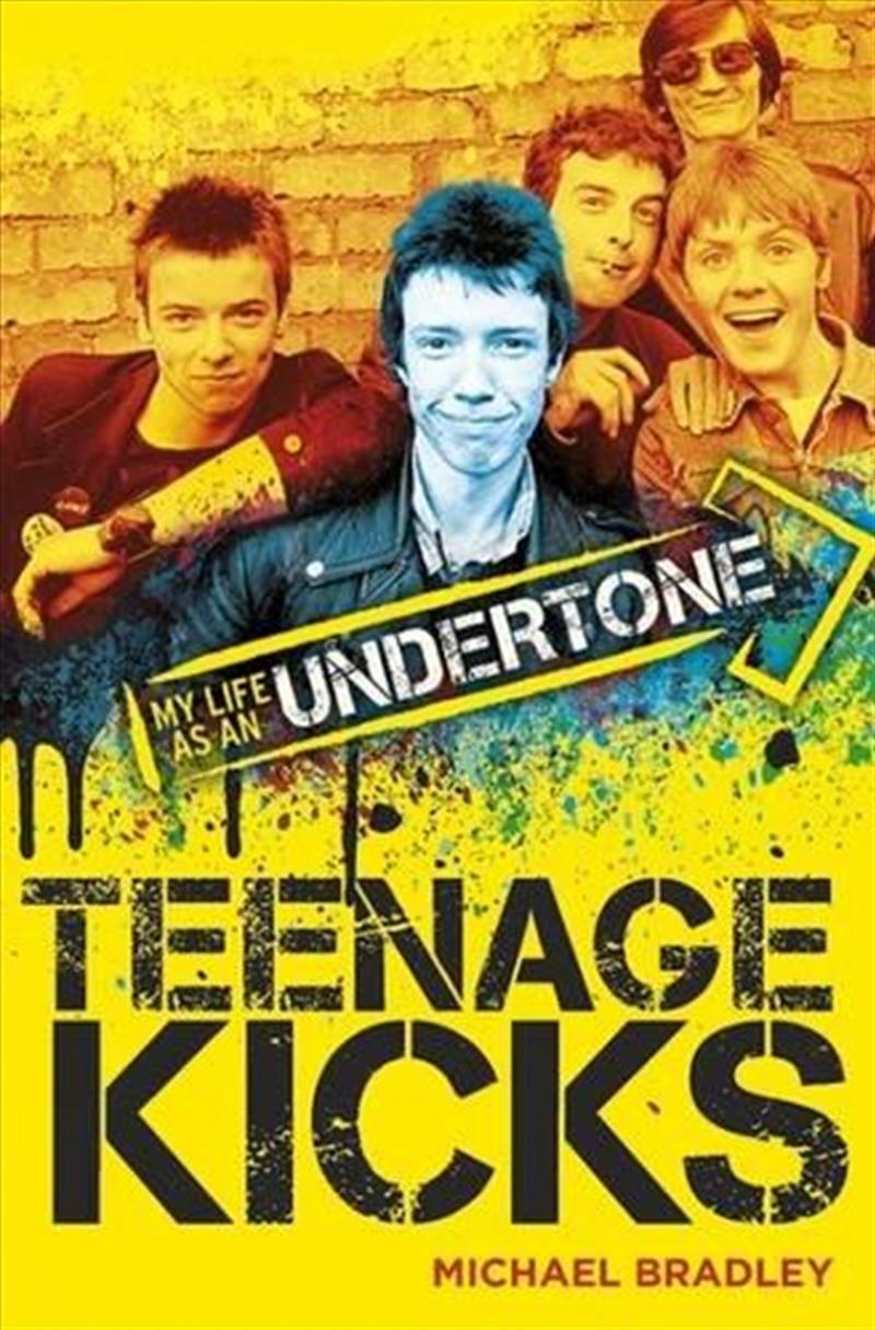 Teenage Kicks   Paperback Book