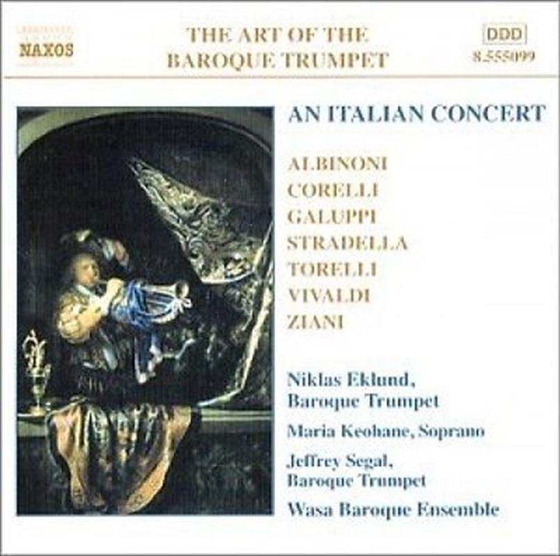 An Italian Concert - Albinoni/Corelli/Galuppi/Stradella/Torelli/Vivaldi/Ziani | CD