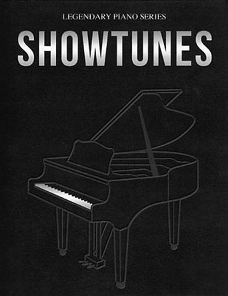 Legendary Piano Series: Showtunes | Paperback Book