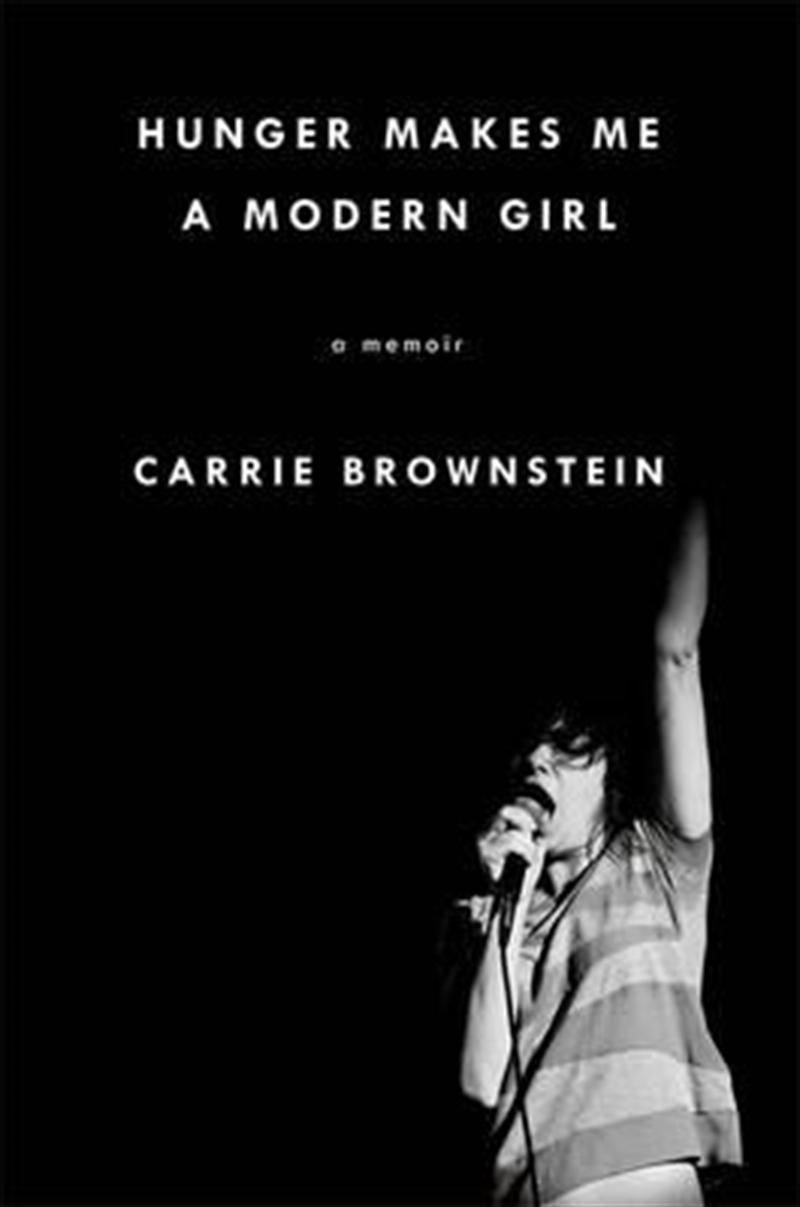 Hunger Makes Me A Modern Girl | Books