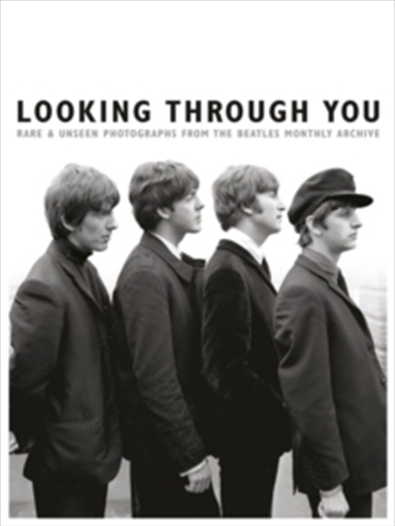 Looking Through You: The Beatles Book Monthly Photo Archive | Paperback Book