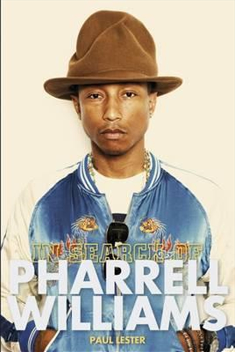 In Search of Pharrell Williams | Paperback Book