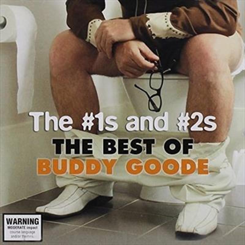 No 1's & No 2's: Best Of Buddy Goode | CD