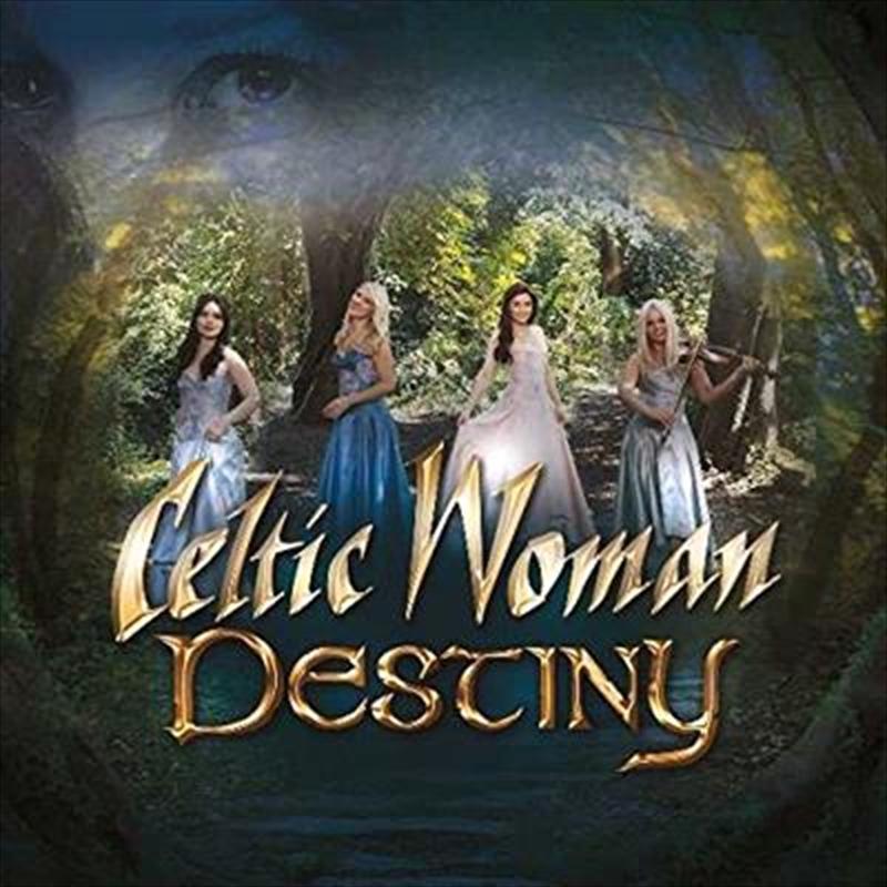 Buy Celtic Woman Destiny Cd Sanity Online