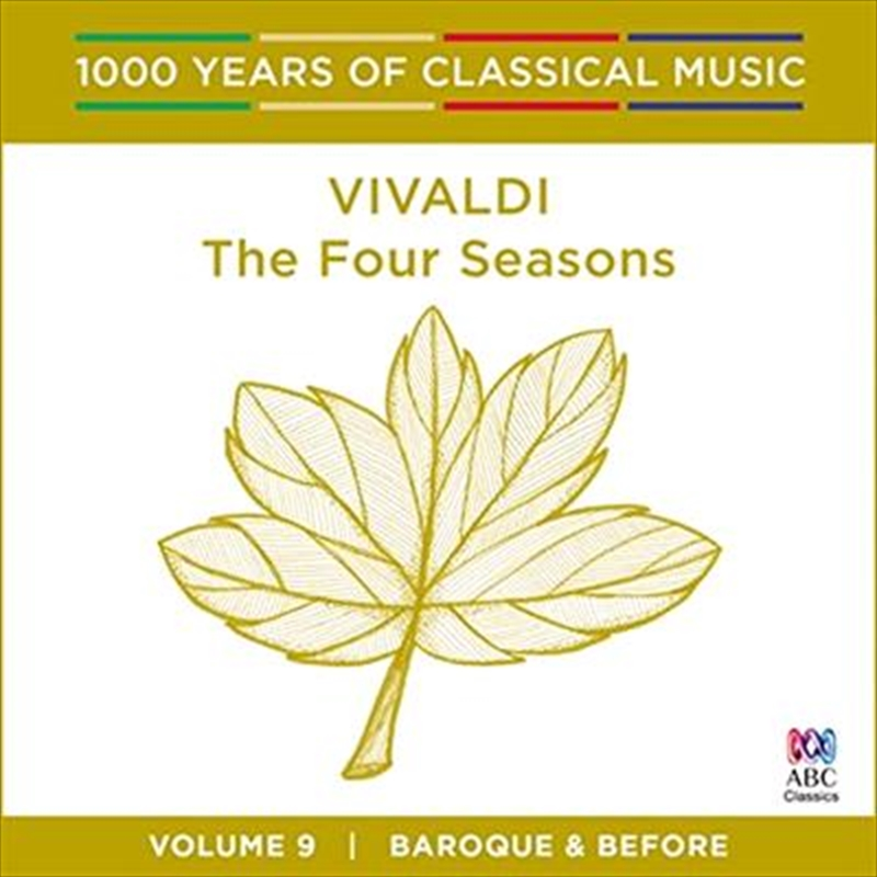 Vivaldi: The Four Seasons (1000 Years Of Classical Music, Vol 9) | CD