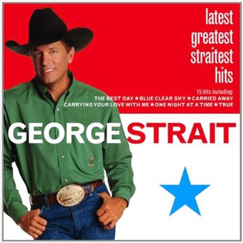 Latest Greatest Straitest Hits   CD