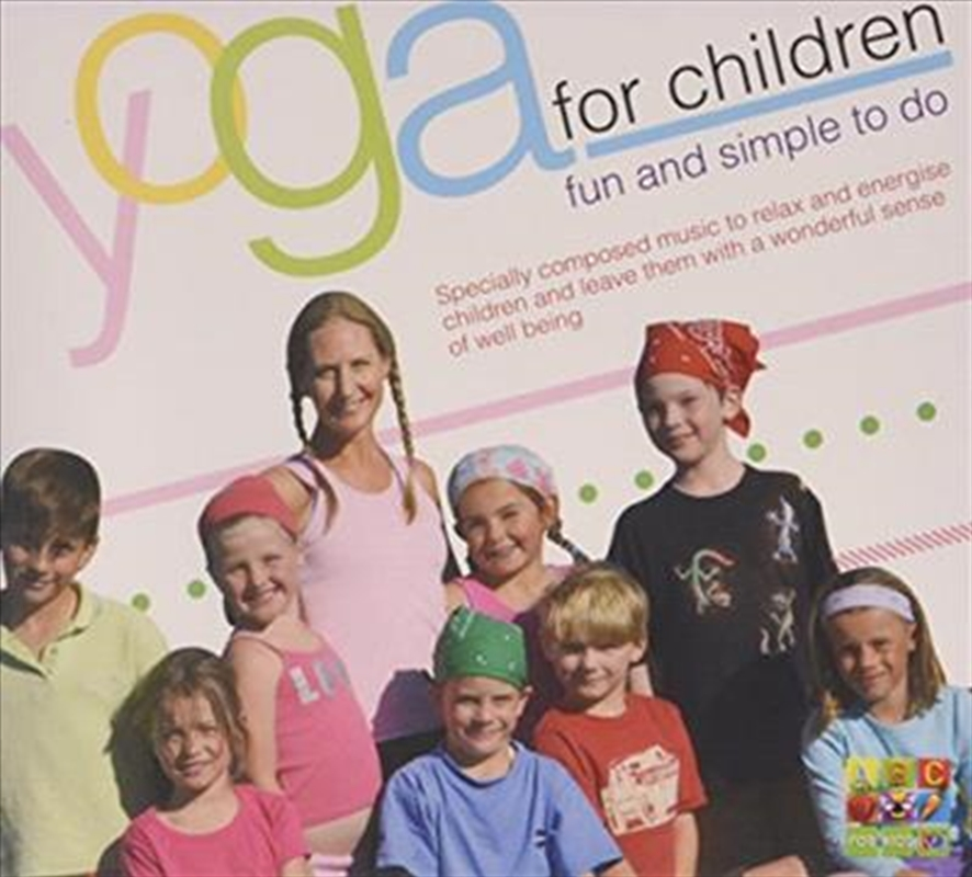 Yoga For Children: Fun & Simple To Do | CD