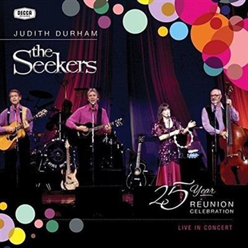 Seekers 25 Year Reunion Celebration | CD