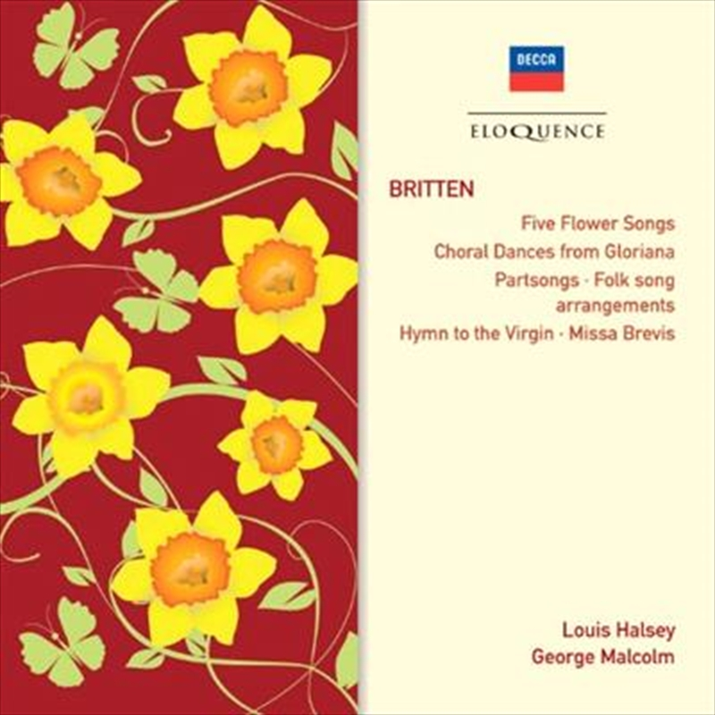 Britten Five Flower Songs Choral Dances From Gloriana Partsongs