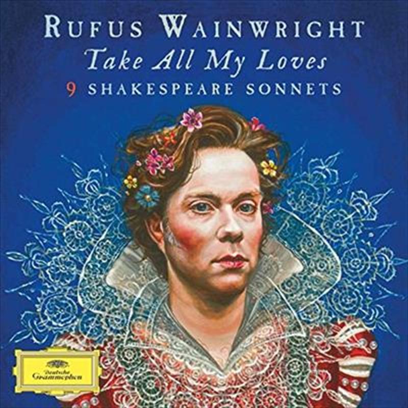 Take All My Loves - 9 Shakespeare Sonnets | CD