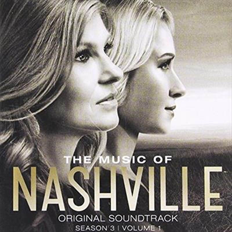 Music Of Nashville- Season 3 Vol 1 | CD