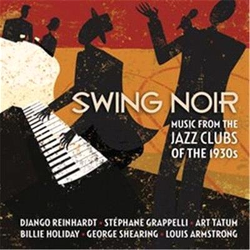 Swing Noir - Music From The Jazz Clubs Of The 1930s | CD