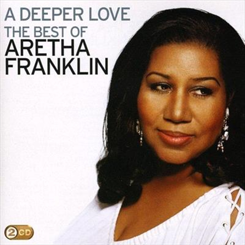 A Deeper Love- The Best Of Aretha Franklin | CD