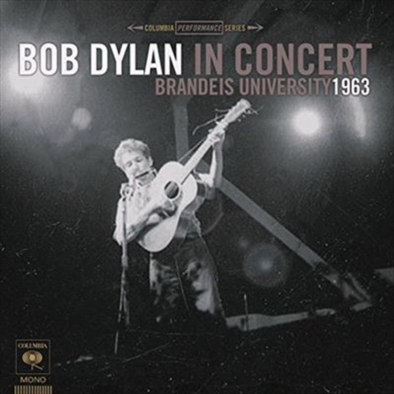 Bob Dylan In Concert- Brandeis University 1963 | CD