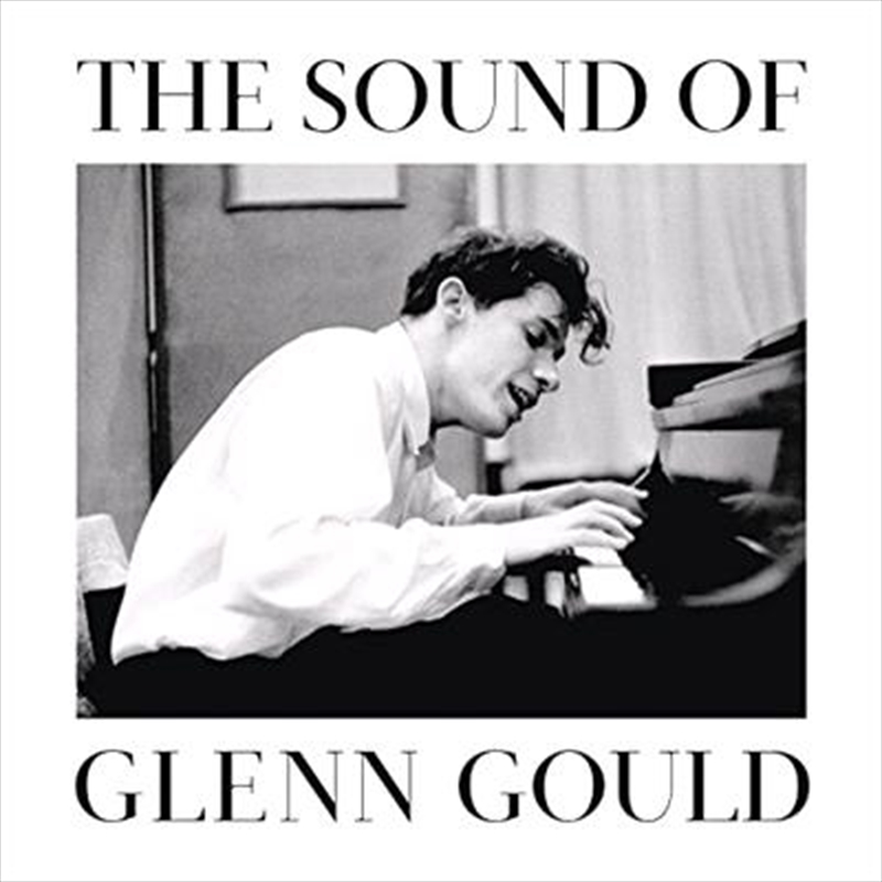 Sound Of Glenn Gould | CD