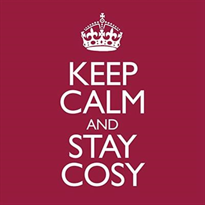 Keep Calm and Stay Cosy | CD