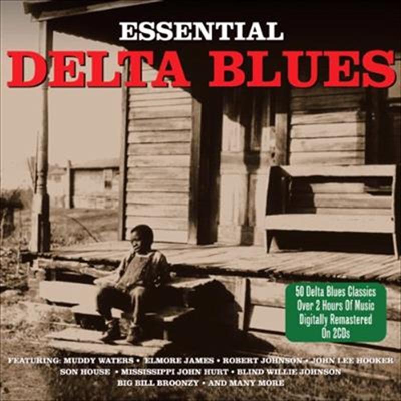 Essential Delta Blues | CD
