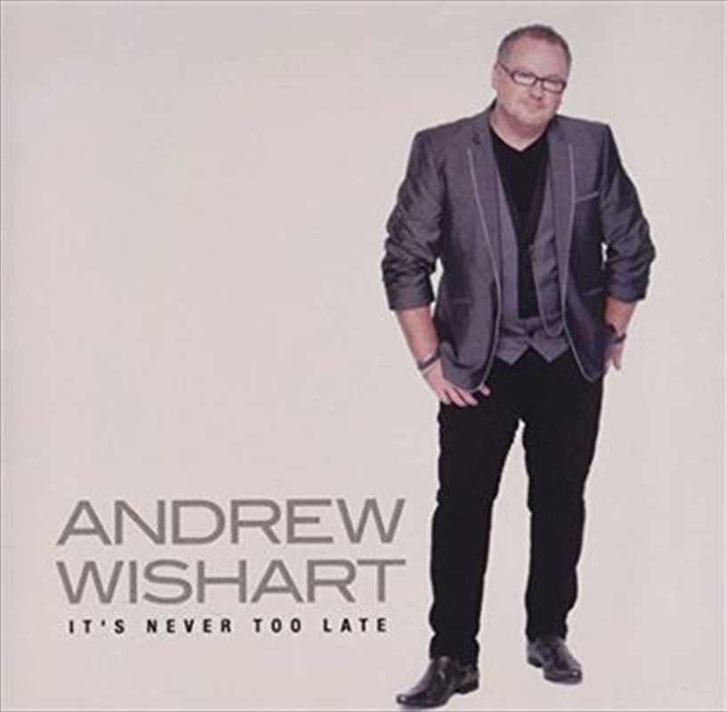 It's Never Too Late | CD