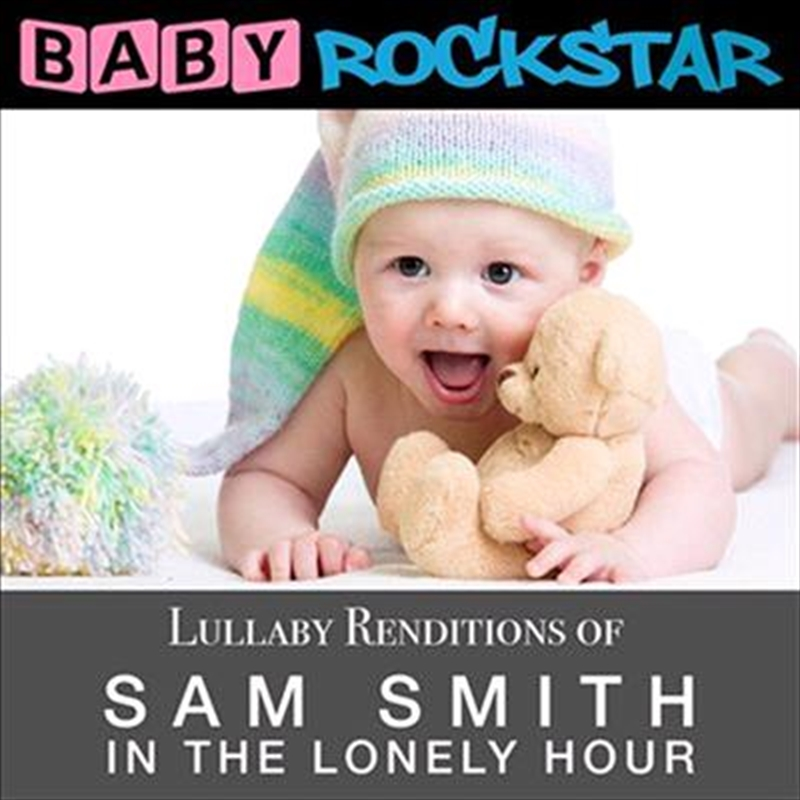 Lullaby Renditions Of Sam Smith - In The Lonely Hour | CD