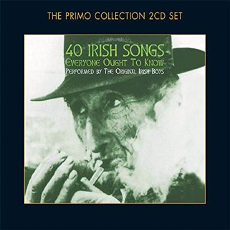 40 Irish Songs Everyone Ought To Know | CD