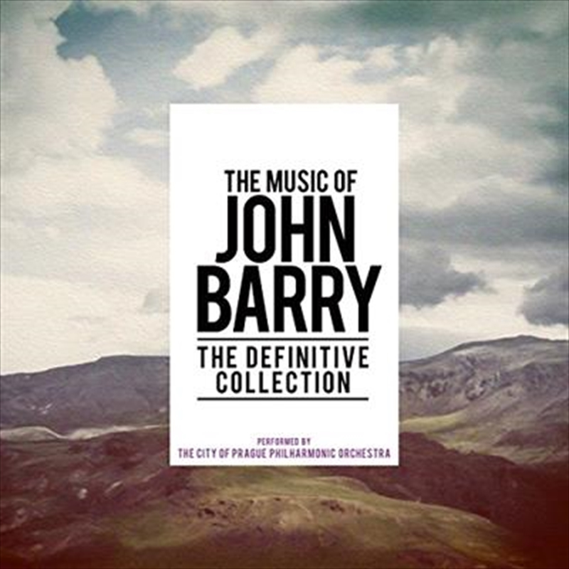 Music Of John Barry The Definitive Collection The