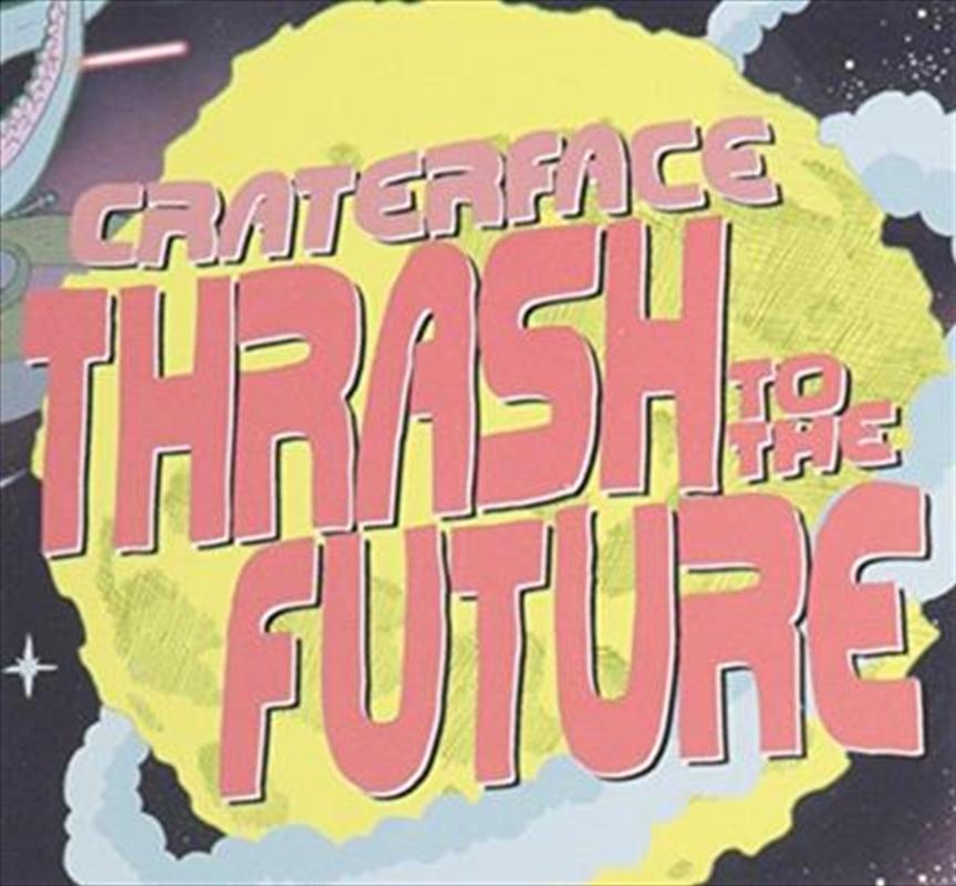 Thrash To The Future   CD
