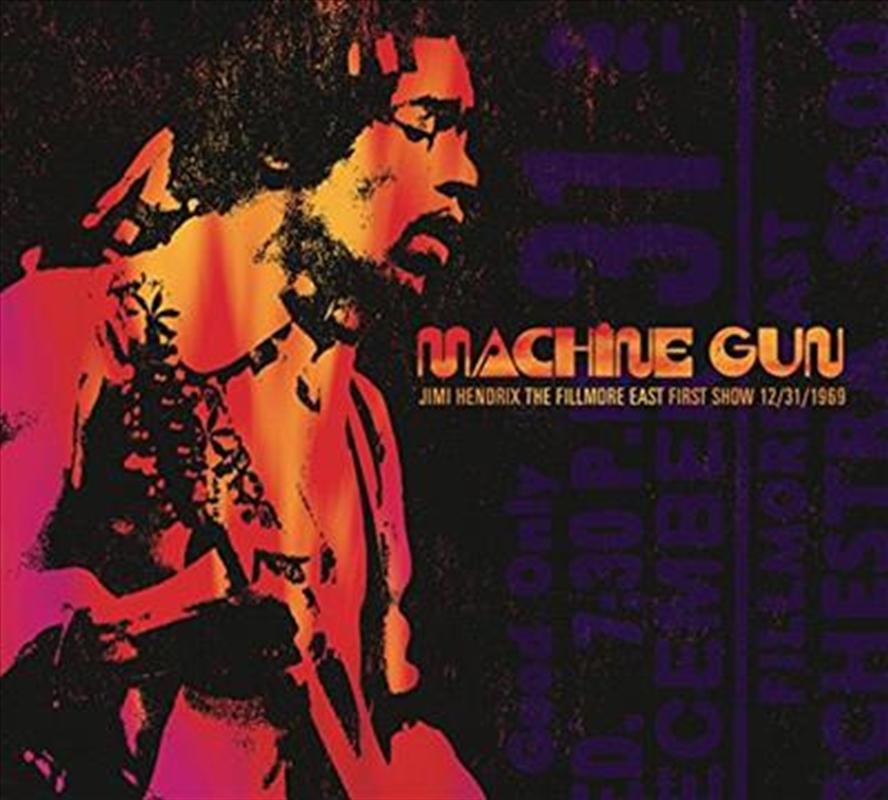 Machine Gun Jimi Hendrix The Fillmore East 12/31/1969 (First Show) | CD