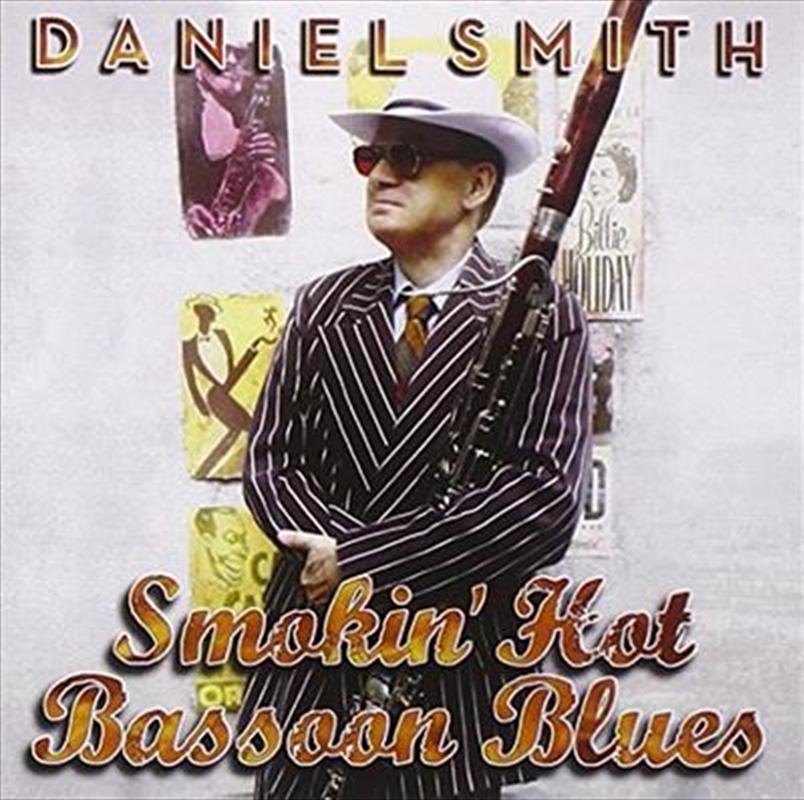 Smokin' Hot Bassoon Blues | CD